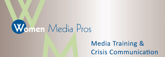 Media Training and Crisis Communication Women Media Pros